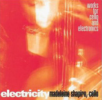 Electricity: Works for cello and electronics CD cover